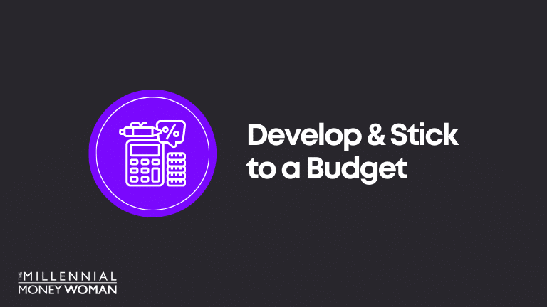 Financial Goal Example: Develop and Stick to a Budget