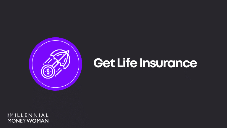 Financial Goal Example: Get Life Insurance