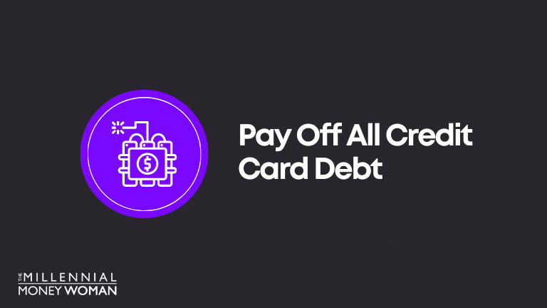 Financial Goal Example: Pay Off All Credit Card Debt