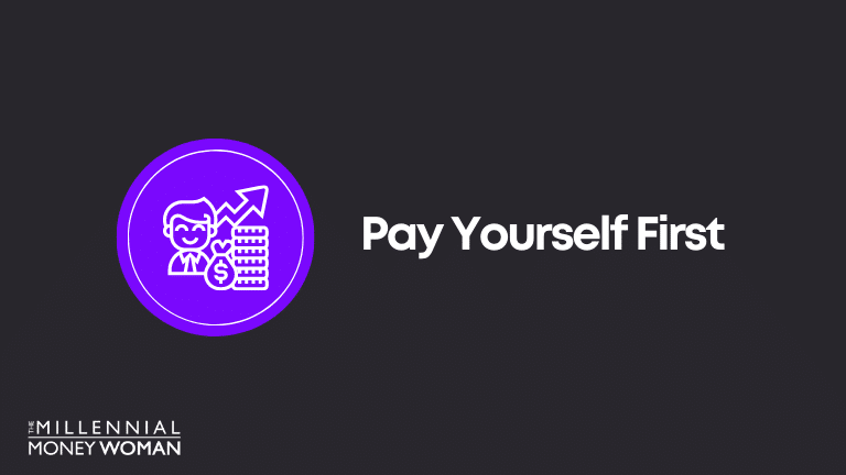 Financial Goal Example: Pay Yourself First