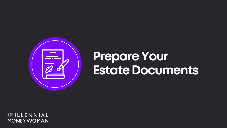 Financial Goal Example: Prepare Your Estate Documents