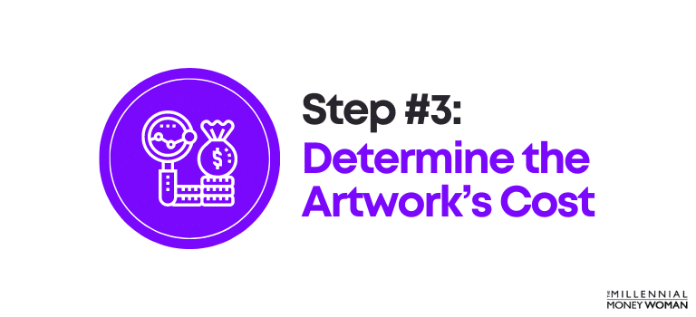 How to Invest in Art Step 3 Determine the Artwork's Cost