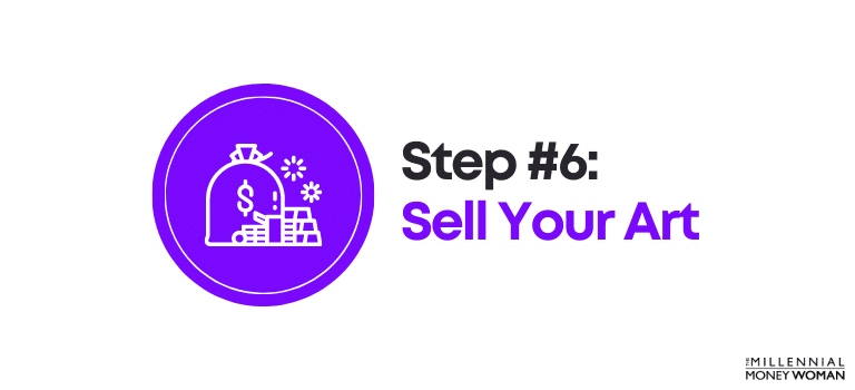 How to Invest in Art Step 6 Sell Your Art