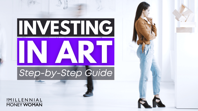 """the millennial money woman blog post """"How to Invest in Art"""""""